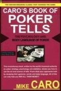 Психология и язык жестов в покере. Автор: Майк Каро